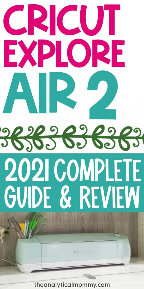 Cricut Explore Air 2 Review and Complete Guide Pinterest Pin