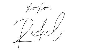 xoxo, Rachel