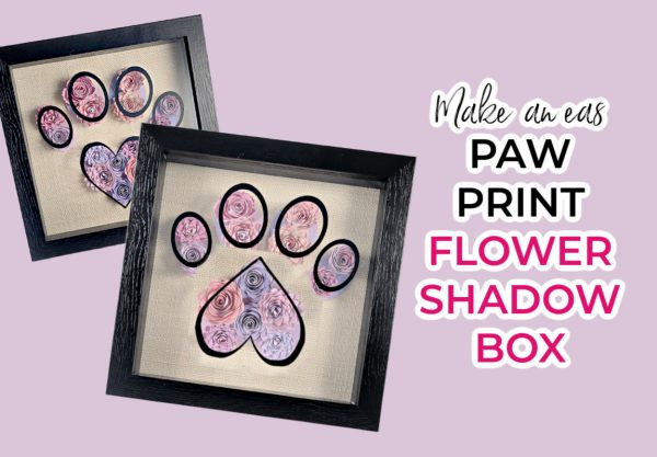 two paw print shdowboxes made with an easy cricut pet project template