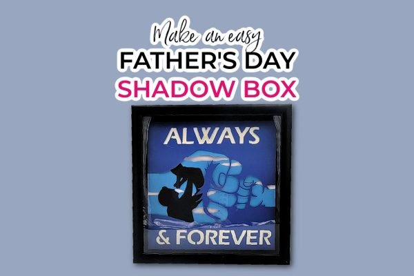 photo of a father's day shadow box made usin the techniques shown in my how to make a layered paper shadow box tutorial