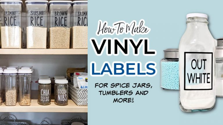 HOW TO CUT VINYL ON A CRICUT (WITH VIDEO TUTORIAl) – MAKE YOUR OWN LABELS FOR JARS & MORE!
