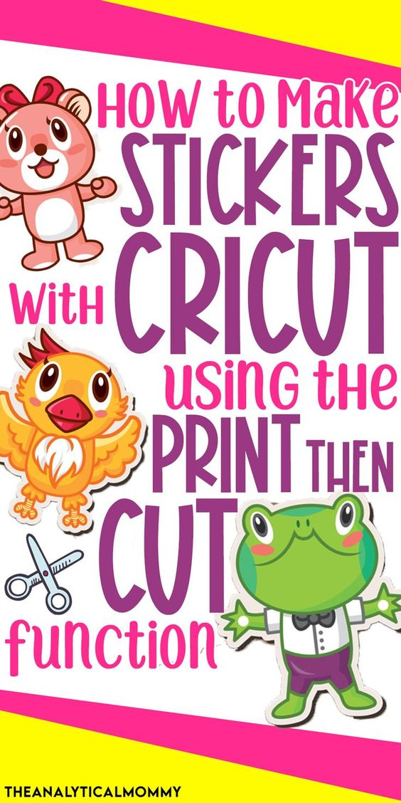 Cricut Design Space Guide - Using Print Then Cut to Make Stickers + More Pinterest pin